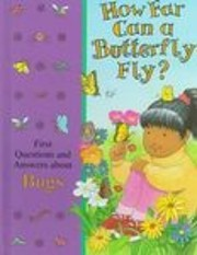 How far can a butterfly fly? : first…