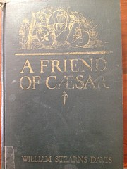 A Friend Of Caesar: A Tale of the Fall of…