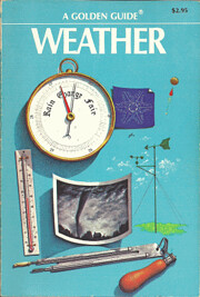 Weather - A Guide to Phenomena and Forecasts…