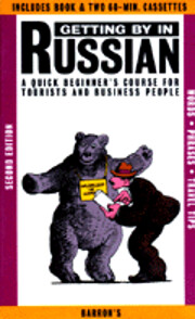 Getting by in Russian : a quick beginner's…