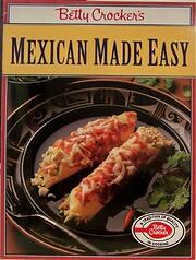 Betty Crocker's Mexican made easy door…