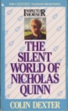 The Silent World of Nicholas Quinn by Colin…