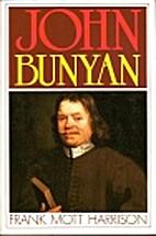 John Bunyan by Frank Mott Harrison