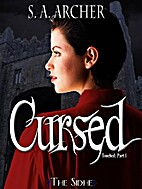 Cursed by S. A. Archer