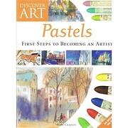Discover Art. Pastels. First steps to…