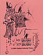 Bubu Bubu by Litsa Spathi