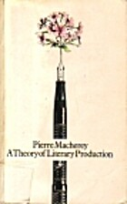 A Theory of Literary Production by Pierre…