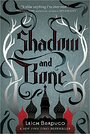 Shadow and Bone (The Shadow and Bone Trilogy, 1) - Leigh Bardugo