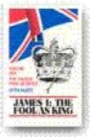James I: The Fool as King – tekijä: Otto…