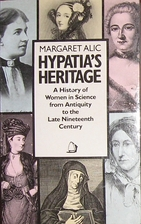 Hypatia's heritage : a history of women in…