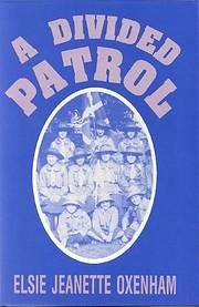 A Divided Patrol de Elsie J. Oxenham