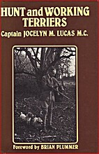 Hunt and working terriers by Jocelyn Lucas