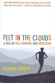 Feet in the clouds : a tale of fell-running…