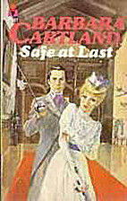 Safe at Last by Barbara Cartland
