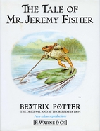 The Tale of Mr. Jeremy Fisher by Beatrix…