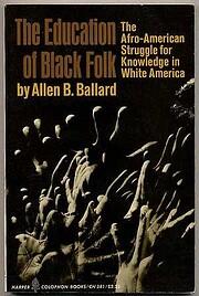 The Education Of Black Folk: The…