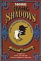 More Hand Shadows by H. Bursill