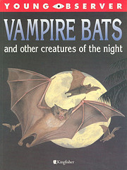 Vampire Bats and Other Creatures of the…