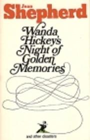 Wanda Hickey's night of golden memories, and…