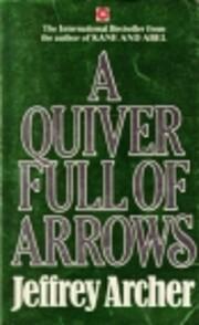 A quiver full of arrows av Jeffrey Archer