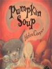 Pumpkin Soup Helen Cooper Scholastic by…