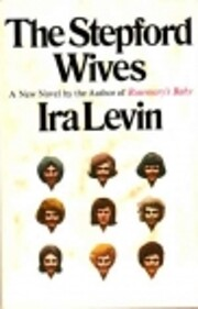 The Stepford wives af Ira Levin
