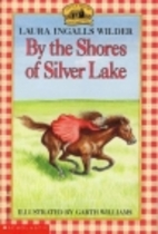 By the Shores of Silver Lake by Laura…