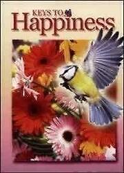 Keys to Happiness: Steps to Christ door…