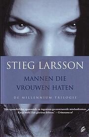 Mannen die vrouwen haten por Stieg Larsson