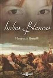 INDIAS BLANCAS (I) – tekijä: Florencia…