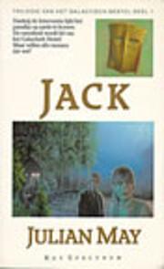 Galactisch Bestel 1 - Jack por Julian May