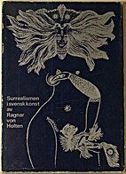 Surrealismen i svensk konst (SAK) by Ragnar…