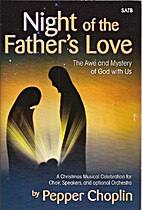 Night of the Father's Love: The Awe and…