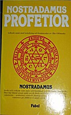 Nostradamus profetior : quatrainer i urval…