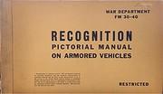 US War Department FM 30-40: Recognition…