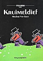 Kruimeldief by Machar Van Geyt