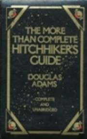 More Than Complete Hitchhiker's Guide:…