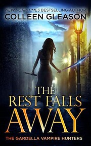 The Rest Falls Away: Victoria Book 1 (The…