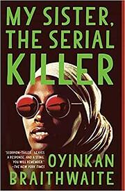 My Sister, the Serial Killer: A Novel af…