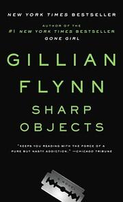 Sharp Objects de Gillian Flynn
