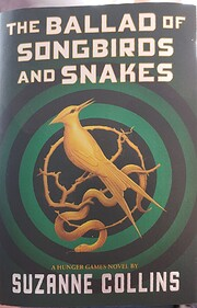 The Ballad of Songbirds and Snakes (A Hunger…