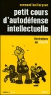 Petit Cours d'Autodefense Intellectuelle por…