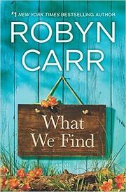 What We Find (Sullivan's Crossing Book 1)…