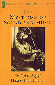 The Mysticism of Sound and Music: The Sufi…
