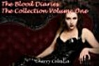 The Blood Diaries - The Collection Volume…