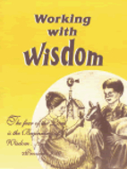 Working with Wisdom by Mildred A. Martin