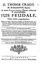 D. Thomæ Cragii de Riccarton, Equitis, ...…