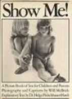 Show Me!: A Picture Book of Sex for Children…