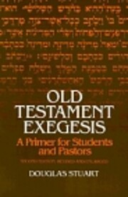 Old Testament exegesis: A primer for…
