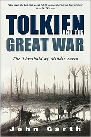 Tolkien and the Great War: The Threshold of…
